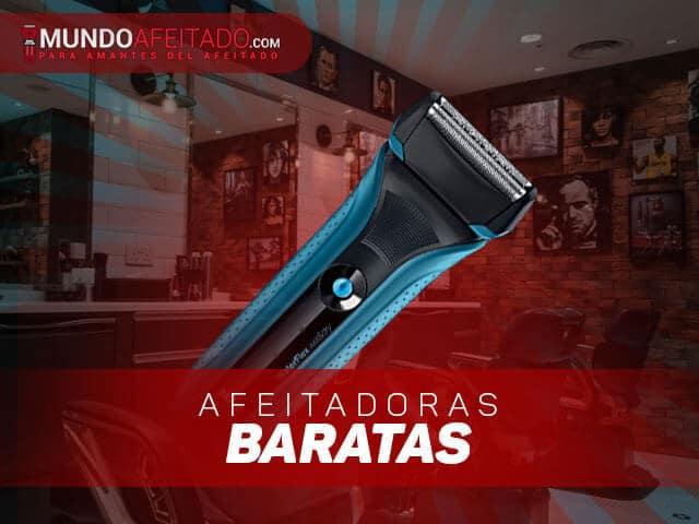 mejores afeitadoras baratas