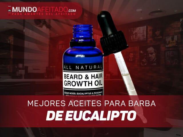Mejores-aceites-para-barba-de-eucalipto