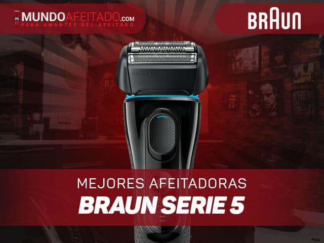 Mejores-afeitadoras-braun-serie-5